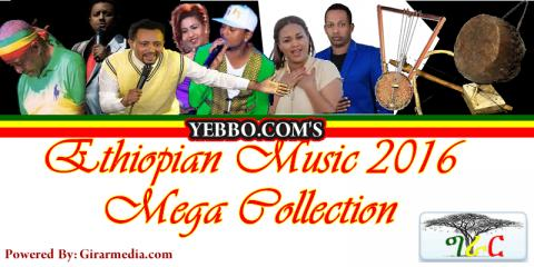 Amharic Music Collection 2016 Part One